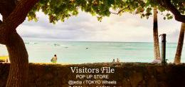 ≪Visitors File POP UP STORE≫世田谷・三宿で7月17日より開催!!