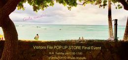【Visitors File POP UP STORE Final Event】from Girls♡